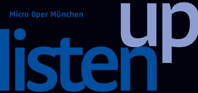 Micro Oper München - Listen Up